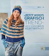 Cover-Bild zu Ulmer, Babette: Jetzt wird's grafisch (eBook)