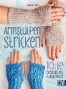 Cover-Bild zu Ulmer, Babette: Armstulpen stricken (eBook)