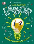 Cover-Bild zu Das Superlabor von Winston, Robert