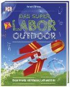 Cover-Bild zu Das Superlabor Outdoor von Winston, Robert