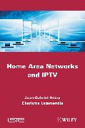 Cover-Bild zu Rémy, Jean-Gabriel: Home Area Networks and IPTV (eBook)