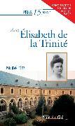 Cover-Bild zu Rémy, Jean: Prier 15 jours avec Elisabeth de la Trinité (eBook)