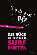 Cover-Bild zu Die Rückkehr der Surfpoeten (eBook) von Stein, Michael