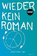 Cover-Bild zu Wieder kein Roman (eBook) von Ahne