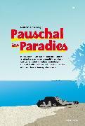 Cover-Bild zu Pauschal ins Paradies (eBook) von Schmidt, Jochen