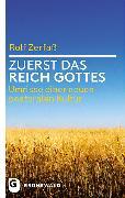 Cover-Bild zu Zerfaß, Rolf: Zuerst das Reich Gottes