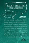Cover-Bild zu Bauer, Matthias: Reden, Streiten, Überzeugen. Rhetorik-Übungen in Schule und Hochschule - Beispiele und Empfehlungen (eBook)