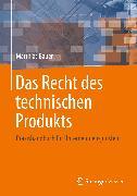 Cover-Bild zu Bauer, Matthias: Das Recht des technischen Produkts (eBook)