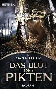 Cover-Bild zu Zach, Bastian: Das Blut der Pikten (eBook)