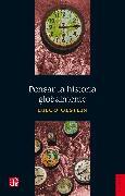 Cover-Bild zu Pensar la historia globalmente (eBook) von Olstein, Diego