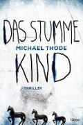 Cover-Bild zu Das stumme Kind (eBook) von Thode, Michael