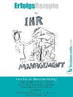 Cover-Bild zu Erfolgsrezepte für Ihr Management (eBook) von Schöbitz, Bettina