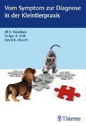 Cover-Bild zu Vom Symptom zur Diagnose in der Kleintierpraxis von Maddison, Jill