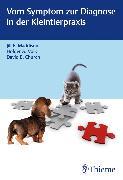Cover-Bild zu Vom Symptom zur Diagnose in der Kleintierpraxis (eBook) von Church, David B.
