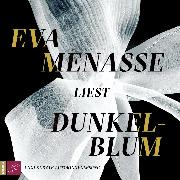 Cover-Bild zu Menasse, Eva: Dunkelblum (Ungekürzt) (Audio Download)