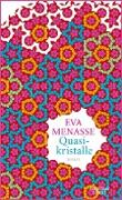 Cover-Bild zu Menasse, Eva: Quasikristalle (eBook)