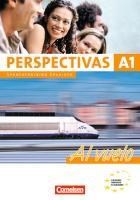 Cover-Bild zu Perspectivas A1. Al vuelo. Sprachtraining von Bürsgens, Gloria