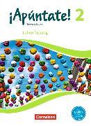 Cover-Bild zu ¡Apúntate! 2. Nueva edición. Schülerbuch - Lehrerfassung von Balser, Joachim