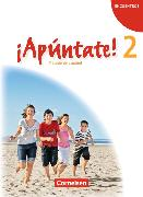 Cover-Bild zu ¡Apúntate! 2. Schülerbuch von Balser, Joachim