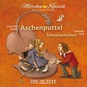 Cover-Bild zu Aschenputtel und Schneewittchen - Die ZEIT-Edition von Grimm, Brüder
