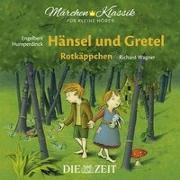 Cover-Bild zu Hänsel und Gretel und Rotkäppchen - Die ZEIT-Edition von Grimm, Brüder