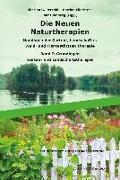 Cover-Bild zu Die Neuen Naturtherapien von Petzold, Hilarion G. (Hrsg.)
