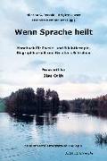 Cover-Bild zu Wenn Sprache heilt von Petzold, Hilarion G. (Hrsg.)