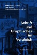 Cover-Bild zu Schrift und Graphisches im Vergleich von Sauer-Kretschmer, Simone (Hrsg.)