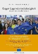 Cover-Bild zu Gegen Jugendarbeitslosigkeit (eBook) von Hartz, Peter (Hrsg.)