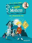 Cover-Bild zu Grönemeyer, Dietrich: Der kleine Medicus. Band 1: Die geheimnisvolle Villa (eBook)