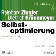 Cover-Bild zu Grönemeyer, Dietrich: Selbstoptimierung (Audio Download)