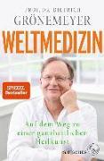 Cover-Bild zu Grönemeyer, Dietrich: Weltmedizin (eBook)
