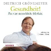 Cover-Bild zu Grönemeyer, Dietrich: Gesundheit! (Audio Download)