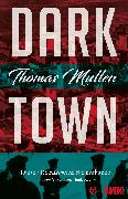 Cover-Bild zu Mullen, Thomas: Darktown (Darktown 1) (eBook)