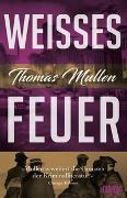 Cover-Bild zu Mullen, Thomas: Weißes Feuer (Darktown 2)