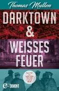 Cover-Bild zu Mullen, Thomas: Darktown & Weißes Feuer (eBook)