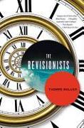Cover-Bild zu Mullen, Thomas: The Revisionists