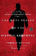 Cover-Bild zu Mullen, Thomas: The Many Deaths of the Firefly Brothers (eBook)