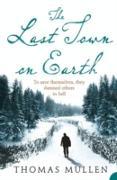 Cover-Bild zu Mullen, Thomas: Last Town on Earth (eBook)
