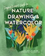 Cover-Bild zu Peggy Dean's Guide to Nature Drawing and Watercolor von Dean, Peggy