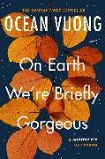Cover-Bild zu On Earth We're Briefly Gorgeous von Vuong, Ocean