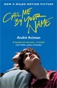 Cover-Bild zu Call Me By Your Name von Aciman, Andre