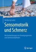 Cover-Bild zu Sensomotorik und Schmerz von Laube, Wolfgang