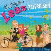 Cover-Bild zu Guitar-Leas Zeitreisen - Teil 3: Lea trifft Carl Benz (Audio Download) von Laube, Step