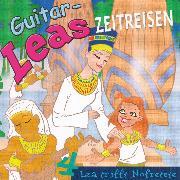 Cover-Bild zu Guitar-Leas Zeitreisen - Teil 4: Lea trifft Nofretete (Audio Download) von Laube, Step