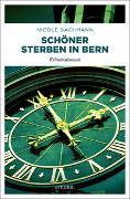 Cover-Bild zu Schöner sterben in Bern von Bachmann, Nicole