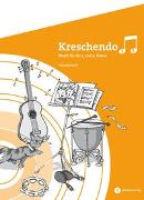 Cover-Bild zu Kreschendo 3./4. Schuljahr. Arbeitsheft