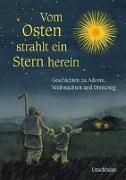 Cover-Bild zu Vom Osten strahlt ein Stern herein von Verschuren, Ineke (Hrsg.)