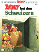 Cover-Bild zu Asterix bei den Schweizern von Goscinny, René (Text von)