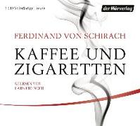 Cover-Bild zu Schirach, Ferdinand von: Kaffee und Zigaretten